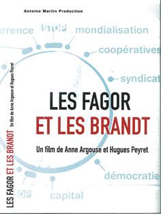 Les Fagor et les Brandts